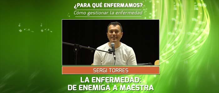 LA ENFERMEDAD: DE ENEMIGA A MAESTRA