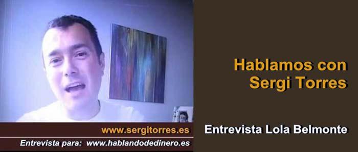 Sergi Torres, dinero libre, entrevista Lola C Belmonte