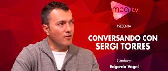 Sergi Torres - Entrevista de Edgardo Vogel - Conversando en Positivo