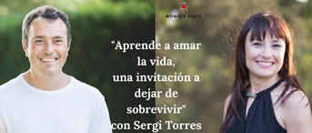 Sergi Torres- Una invitación a dejar de sobrevivir